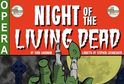 Night of the Living Dead Opera